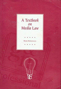 A Textbook on Media Law