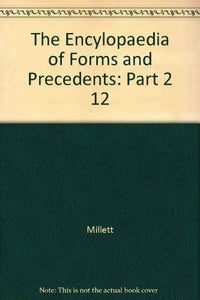 The Encylopaedia of Forms and Precedents: Part 2 12