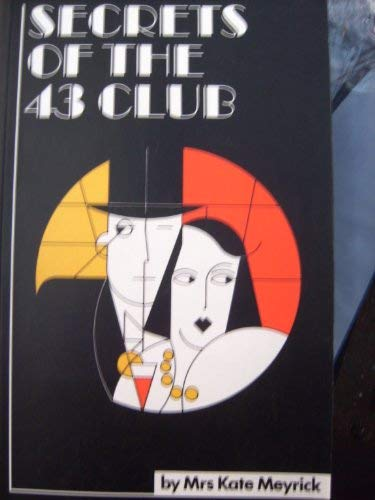 Secrets of the 43 Club