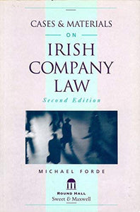 Cases and Materials on Irish Company Law