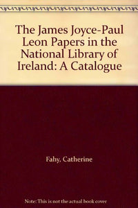 The James Joyce / Paul Leon Papers