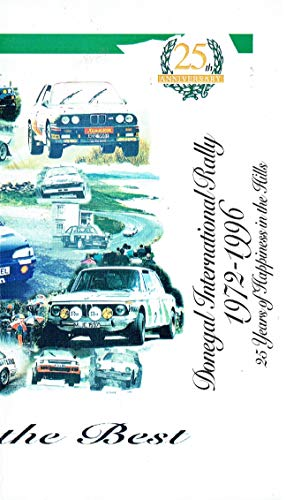 Donegal International Rally 1972-1996 - 25 Years of Happiness in the Hills