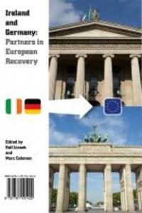 Ireland and Germany: Partners in European Recovery