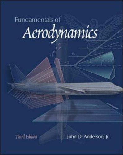 Fundamentals of Aerodynamics (McGraw-Hill International Editions: Mechanical Engineering Series)