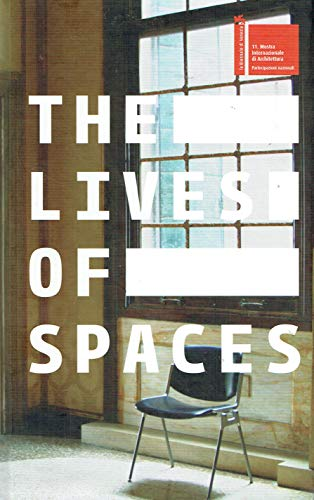 The Lives of Spaces: Ireland's Participation at the 11th International Architecture Exhibition, Venice 2008