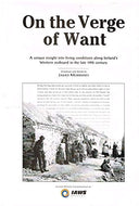On The Verge of Want (Signed Limited Edition of 300): A unique insight into living conditions along Ireland's western seaboard in the late 19th century