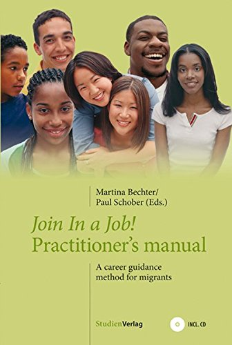 Join in a Job!: Practitioner's manual. A career guidance method for migrants