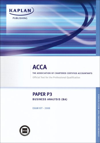 P3 Business Analysis BA: Exam Kit (Acca)