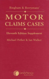 Bingham and Berrymans' Motor Claims Cases Supplement
