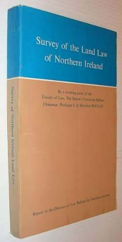 Survey of the land law of Northern Ireland: Report to the Director of Law Reform for Northern Ireland