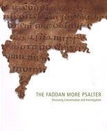 The Faddan More Psalter: Discovery, Conservation and Investigation
