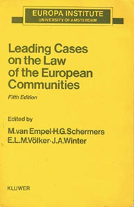 Leading Cases on the Law of the European Communities