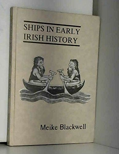 Ships in Early Irish History