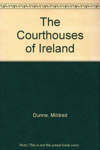 The Courthouses of Ireland