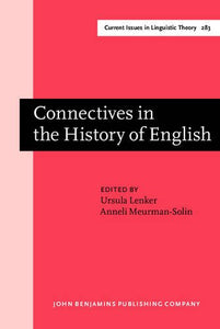 Connectives in the History of English (Current Issues in Linguistic Theory)
