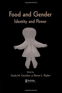 Food and Gender: Identity and Power (Food in History & Culture)