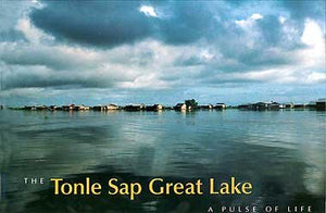 The Tonle Sap Great Lake - A Pulse Of Life