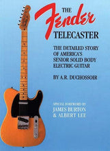 Load image into Gallery viewer, Fender Telecaster: A Detailed Story of America's Senior Solid Body Electric Guitar (Reference)