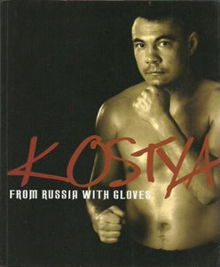 Kostya: From Russia With Gloves