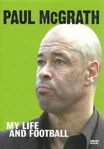 Paul McGrath - OOH AAH Paul McGrath My Life in Football