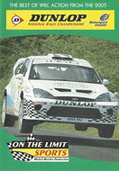 Dunlop National Rally Championship 2005: The Best of WRC Action - On The Limit Sports/Motorsport Ireland