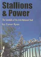 Stallions and Power: The Scandals of the Irish National Stud