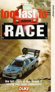 Too Fast To Race [VHS]