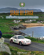 Load image into Gallery viewer, Ireland Stage by Stage: The Rally Roads of Ireland