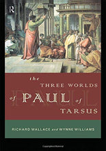 Load image into Gallery viewer, The Three Worlds of Paul of Tarsus