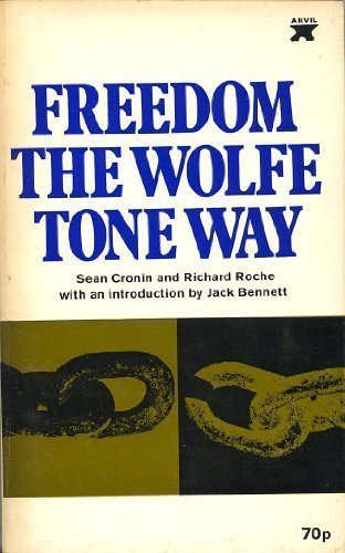 Freedom the Wolfe Tone Way