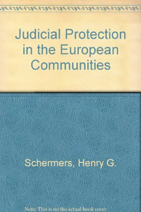 Judicial Protection in the European Communities