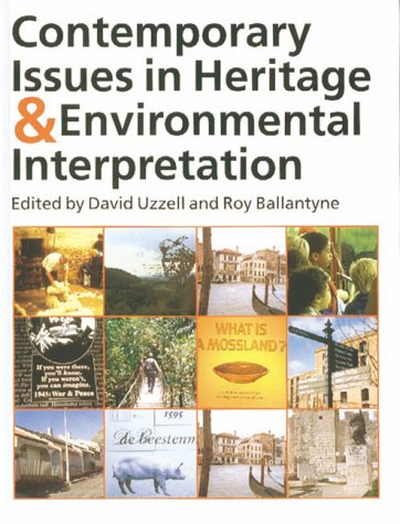 Contemporary Issues in Heritage Interpretation: Problems and Prospects (Professional Heritage Interpretation S.)