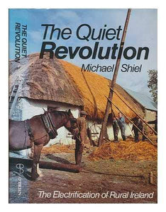 Quiet Revolution: Electrification of Rural Ireland, 1946-76