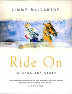 Ride on: In Song and Story