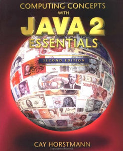 Computing Concepts with Java 2 Essentials (2nd Edition)