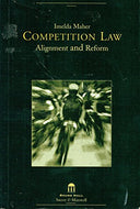 Competition Law: Alignment and Reform