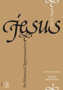 Jesus: An Historical Approximation