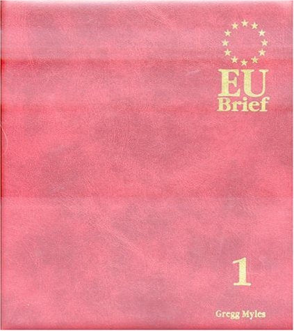 EU Brief, 4 Volume Set: v. 1, v. 2, v. 3, v.