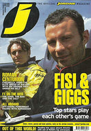 J: The Official Jordan Magazine - Volume 3 Issue 3, Autumn 2002: Fisi & Giggs: Top Stars Play Each Other's Game