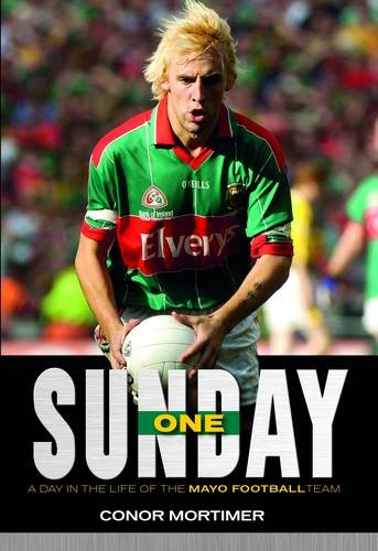 One Sunday: A Day in the Life of the Mayo Football Team