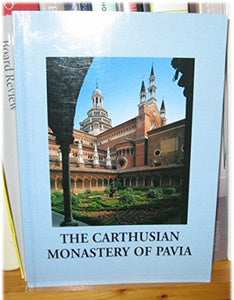 The Carthusian Monastery of Pavia