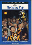 The Shell book of the McCarthy Cup: All-Ireland senior hurling championship finals down the years