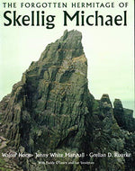 The Forgotten Hermitage of Skellig Michael