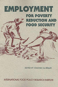 Employment for Poverty Reduction and Food Security (Occasional Paper)