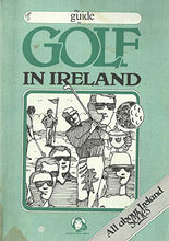 Load image into Gallery viewer, Guide to Golf in Ireland
