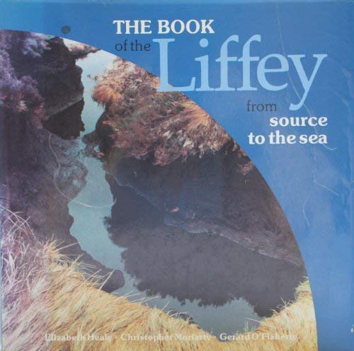 The Book of the Liffey: From Source to the Sea