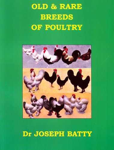 Old and Rare Breeds of Poultry (International Poultry Library)