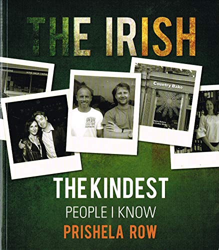 The Irish: The Kindest People I Know