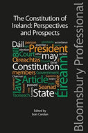 The Constitution of Ireland: Perspectives and Prospects