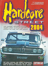 Load image into Gallery viewer, Hardcore Street 2004: The 2004 Custom Car Street Eliminator Championship Filmed Live on the Street and at Britain's Premier Drag Strips - Custom Car Magazine